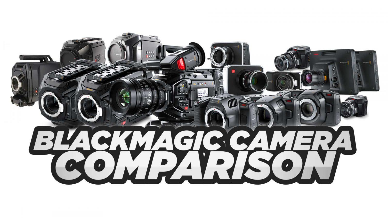 Blackmagic Camera Comparison